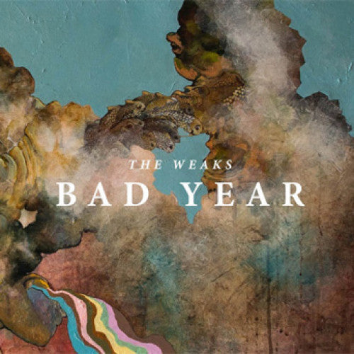 "LMOR011-1 The Weaks ""Bad Year"" LP Album Artwork"