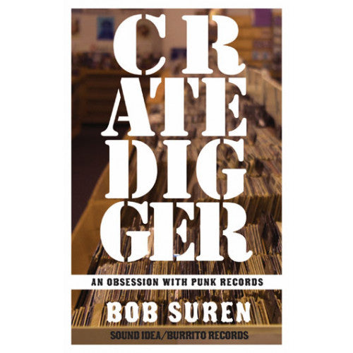 "MIC193-B Bob Suren ""Crate Digger: An Obsession With Punk Records"" -  Book"