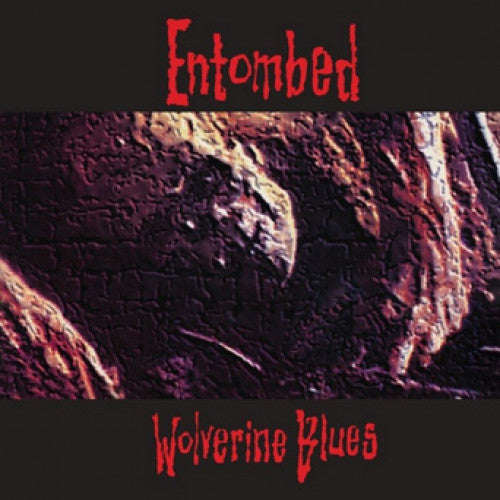 "MOSH082-1 Entombed ""Wolverine Blues"" LP Album Artwork"