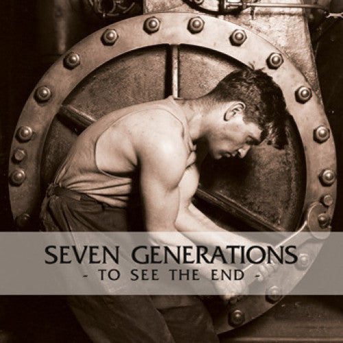 "NA059-1 Seven Generations ""To See The End"" LP Album Artwork"