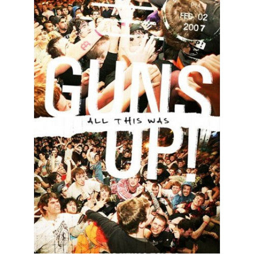 "NINE017-DVD Guns Up! ""All This Was"" -  DVD"
