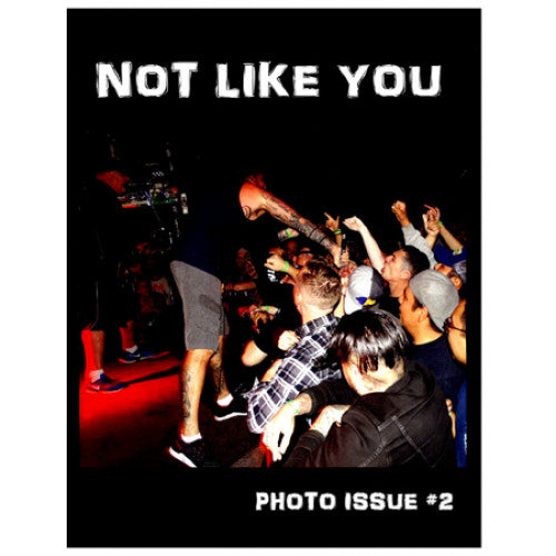 "NLY001-Z Not Like You ""Photo Issue #2"" -  Fanzine"