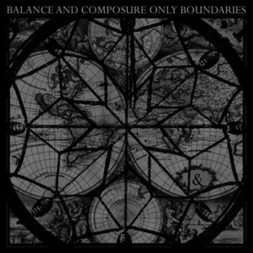 "Balance And Composure ""Only Boundaries"""