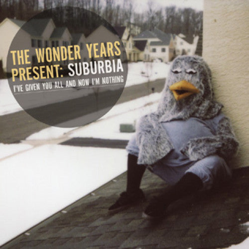 "The Wonder Years ""Suburbia I've Given You All And Now I'm Nothing"""