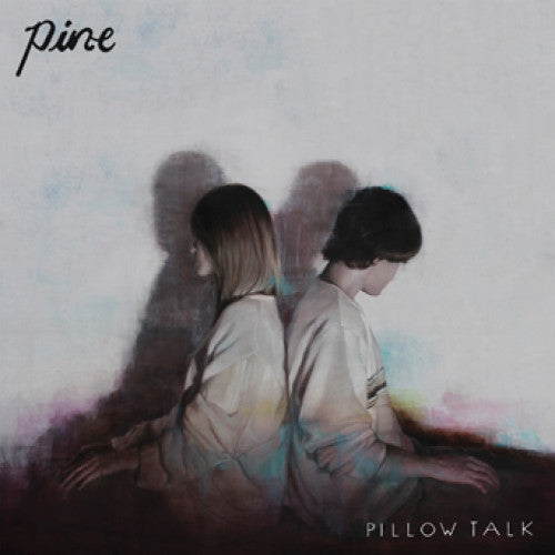 "Pine ""Pillow Talk"""