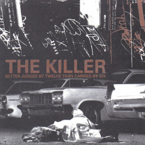 "OCR008-1 The Killer ""Better Judged By Twelve Than Carried By Six"" LP Album Artwork"