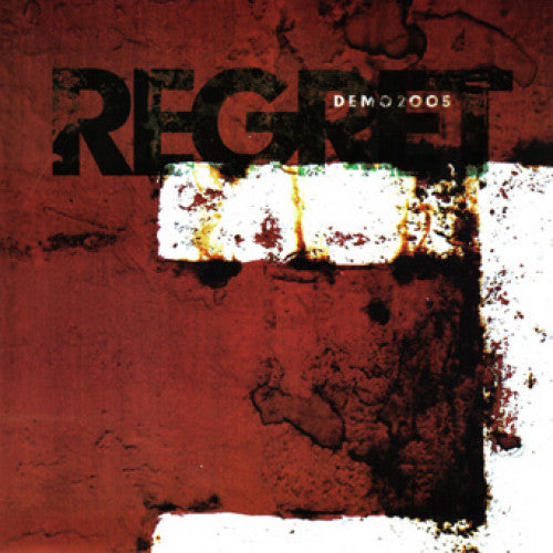 "OCR017-1 Regret ""Demo 2005"" 7""  Album Artwork"
