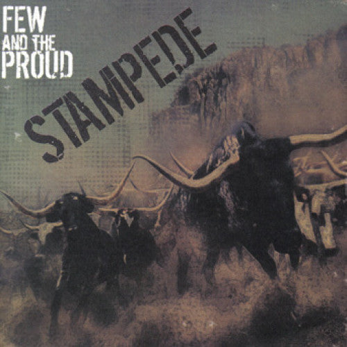 "OCR018-2 Few And The Proud ""Stampede"" CD Album Artwork"