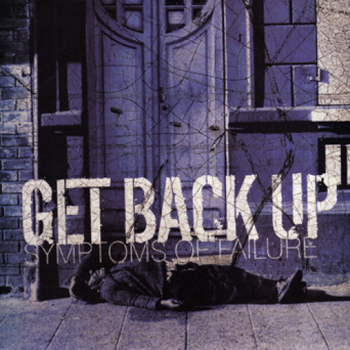 "OCR021-1 Get Back Up ""Symptoms Of Failure"" 7"" Album Artwork"