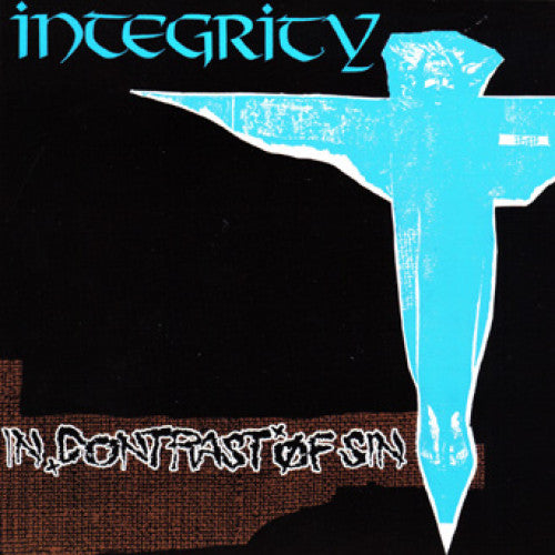 "OCR035-1 Integrity ""In Contrast Of Sin"" 7"" Album Artwork"