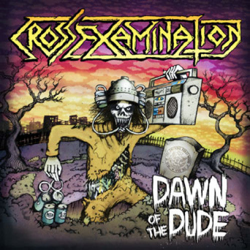 "OCR058/A-1 Cross Examination ""Dawn Of The Dude"" 7"" Album Artwork"