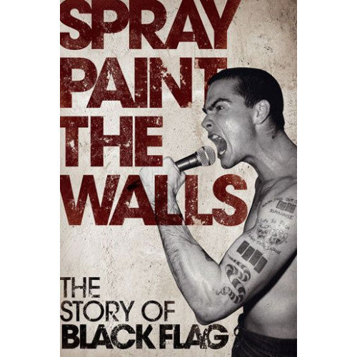 "OMNP52624-B Stevie Chick ""Spray Paint The Walls: The Story Of Black Flag"" - Book"