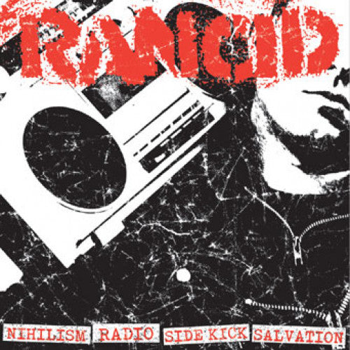 "PIR062AB-1 Rancid ""Nihilism + Radio/Side Kick + Salvation"" 7"" Album Artwork"