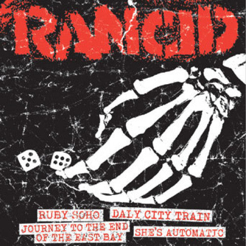 "PIR063EF-1 Rancid ""Ruby Soho + Daly City Train/Journey To The End Of The East Bay + She's Automatic"" 7"" Album Artwork"