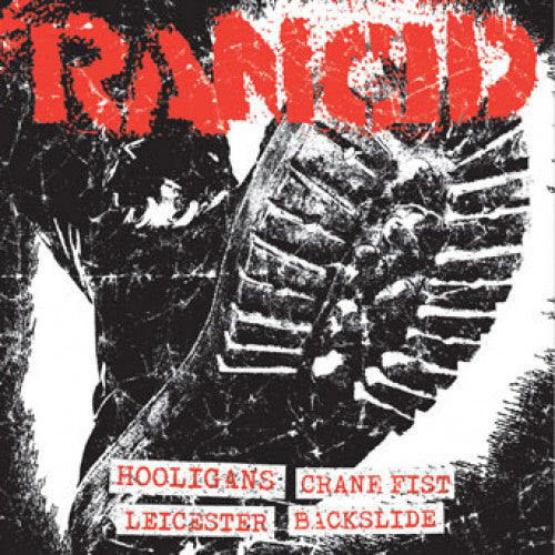 "PIR064EF-1 Rancid ""Hooligans + Crane Fist/Leicester Square + Backslide"" 7"" Album Artwork"