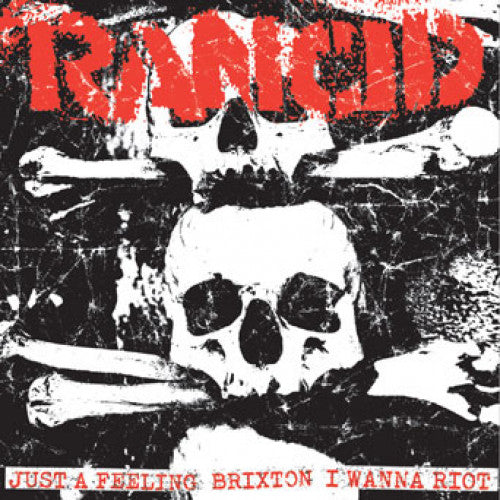 "PIR067AB-1 Rancid ""Just A Feeling + Brixton/I Wanna Riot"" 7"" Album Artwork"