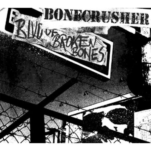 "PIR083-1/2 Bonecrusher ""Blvd. Of Broken Bones"" LP/CD Album Artwork"