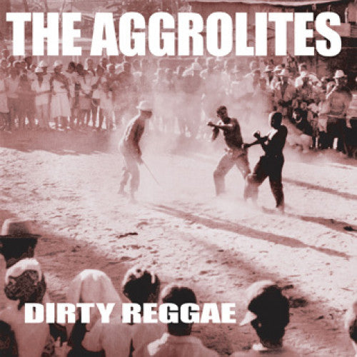 "PIR236-2 The Aggrolites ""Dirty Reggae"" CD Album Artwork"