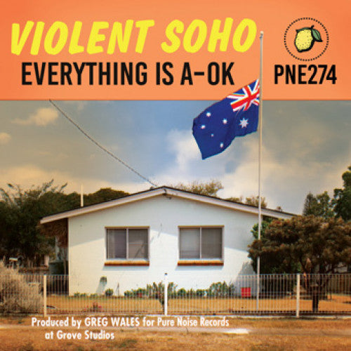 "Violent Soho ""Everything Is A-OK"""