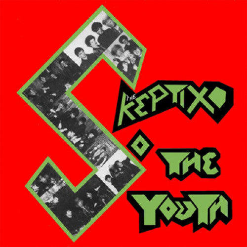 "The Skeptix ""So The Youth"""