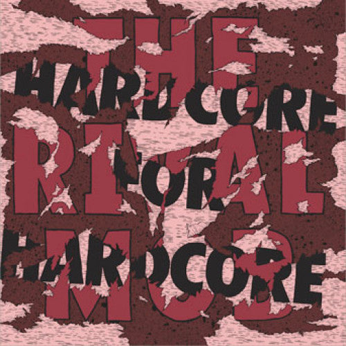 "QCHQ018-1 The Rival Mob ""Hardcore For Hardcore"" 12""ep Album Artwork"