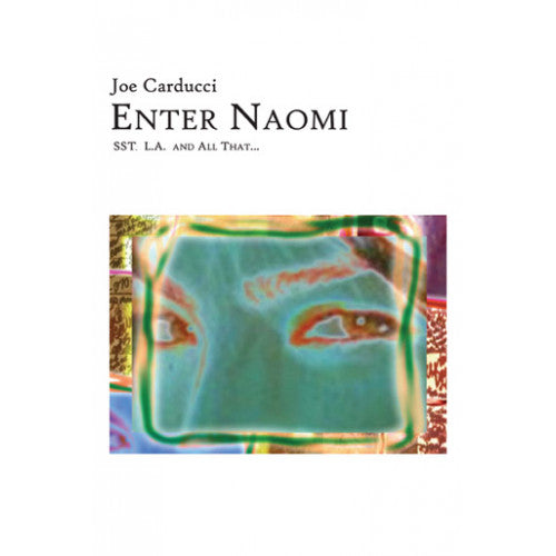 "RDBT02-B Joe Carducci ""Enter Naomi"" -  Book"