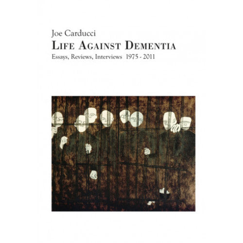 "RDBT03-B Joe Carducci ""Life Against Dementia"" -  Book"