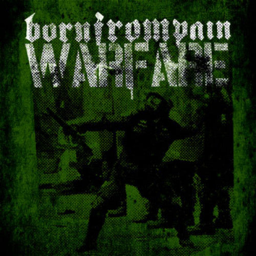 "REAP023-1 Born From Pain ""Warfare"" 7"" Album Artwork"