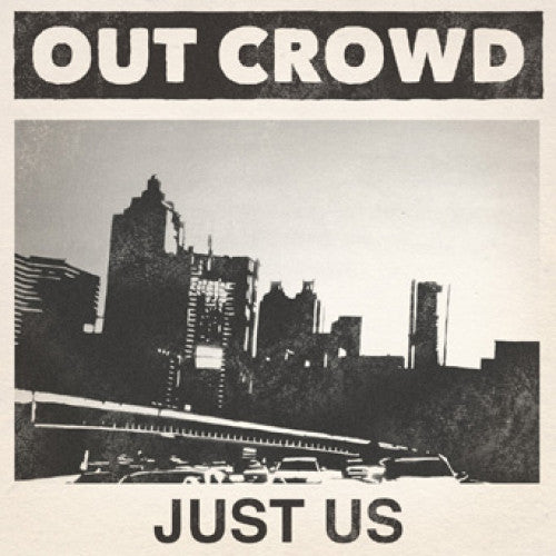 "REAP053-1 Out Crowd ""Just Us"" 7"" Album Artwork"
