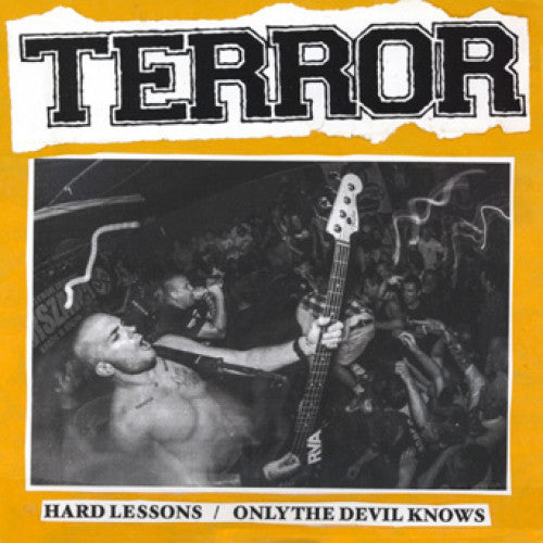"REAP057-1 Terror ""Hard Lessons b/w Only The Devil Knows"" 7"" Album Artwork"