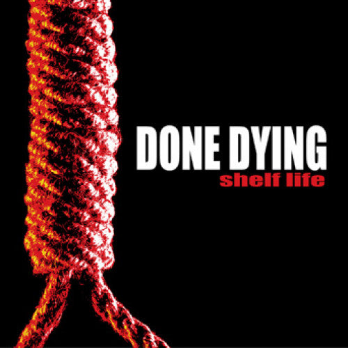 "REAP063-1 Done Dying ""Shelf Life"" 7"" Album Artwork"