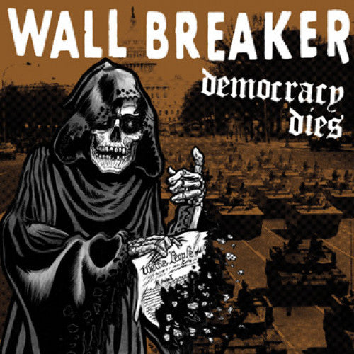 "REFR145-1 Wall Breaker ""Democracy Dies"" LP Album Artwork"
