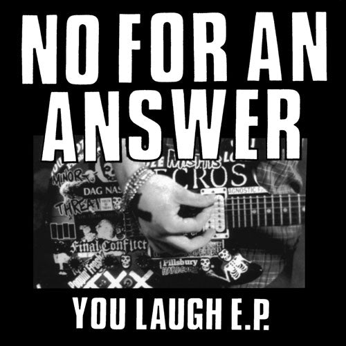 "REV006-1 No For An Answer ""You Laugh"" 7"" - Grey Album Artwork"
