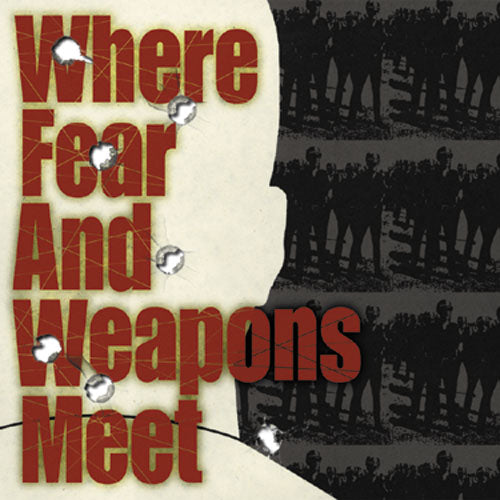 "REV074 Where Fear and Weapons Meet ""s/t"" 7""/CD Album Artwork"