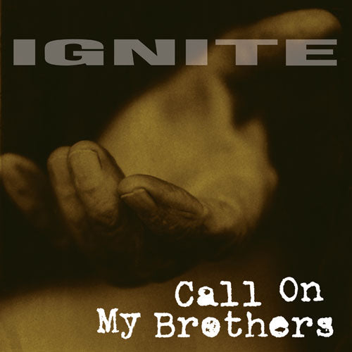 "REV091 Ignite ""Call On My Brothers"" LP/CD Album Artwork"