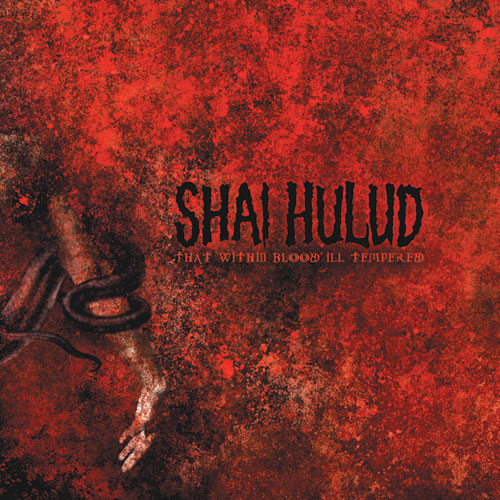 "REV115 Shai Hulud ""That Within Blood Ill-Tempered"" LP/CD Album Artwork"