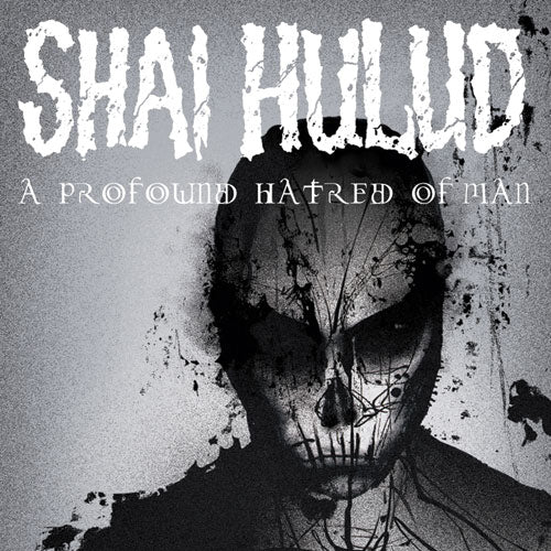 "Shai Hulud ""A Profound Hatred Of Man"""