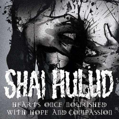 "REV138 Shai Hulud ""Hearts Once Nourished With Hope And Compassion"" LP/CD Album Artwork"