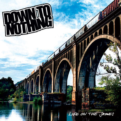 "REV153-1/2 Down To Nothing ""Life On The James"" LP/CD  Album Artwork"