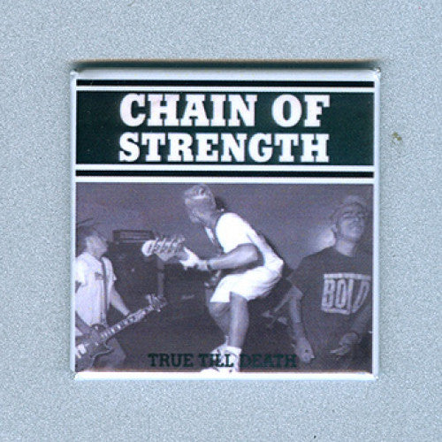 "REVMAG010 Chain Of Strength ""True Till Death"" -  Magnet (1.5"" Square Magnet)"
