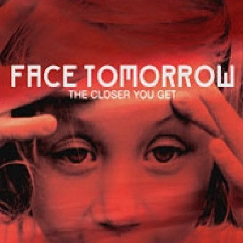 "RFL052-2 Face Tomorrow ""The Closer You Get"" CD Album Artwork"