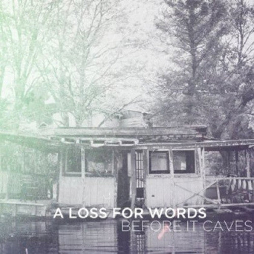 "RISE218-2 A Loss For Words ""Before It Caves"" CD Album Artwork"