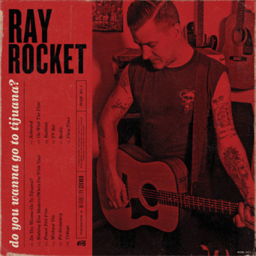 "RISE311-1 Ray Rocket ""Do You Wanna Go To Tijuana?"" LP Album Artwork"