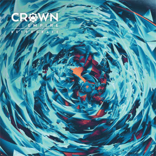 "RISE329-1 Crown The Empire ""Retrograde"" LP Album Artwork"