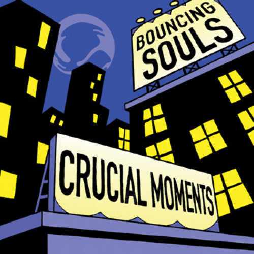 "RISE431-1 The Bouncing Souls ""Crucial Moments"" 12""ep Album Artwork"