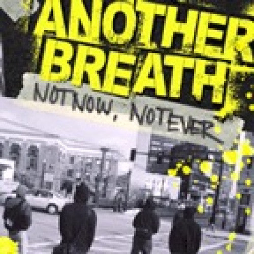 "RIVAL7-2 Another Breath ""Not Now, Not Ever"" CD Album Artwork"