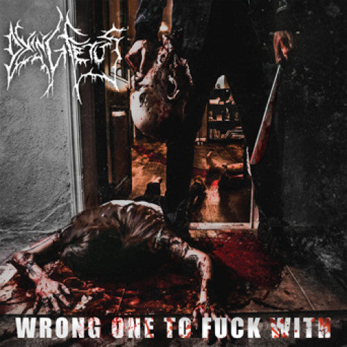"Dying Fetus ""Wrong One To Fuck With"""