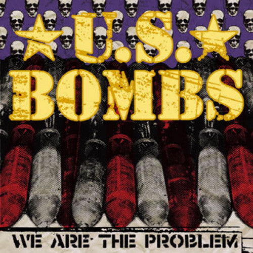 "SAIL01-2 U.S. Bombs ""We Are The Problem"" CD Album Artwork"