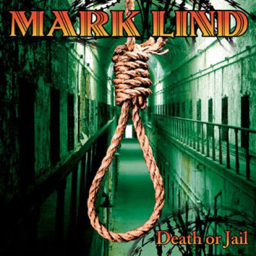 "SAIL07-2 Mark Lind ""Death Or Jail"" CD Album Artwork"