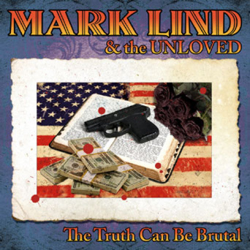 "SAIL13-2 Mark Lind & The Unloved ""The Truth Can Be Brutal"" CD Album Artwork"